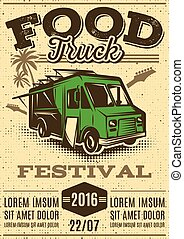 retro poster for invitations on street food festival with food truck