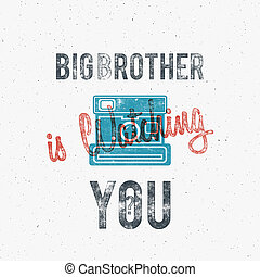 Retro poster or logo template with old camera icon. Isolated on grunge halftone background. Photography vintage design for t shirt, tee design, web project. Text - Big brother watching you.