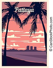 Retro poster Pattaya city skyline. vintage, Pattaya vector illustration.