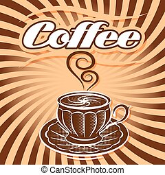 retro poster with cup of coffee and curlicues