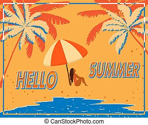 Retro poster with palm trees, sea and a girl under an umbrella on the beach. Vintage postcard, concept of summer holidays on the island. Vector illustration.