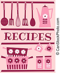 Retro Recipe Card - Illustration of kitchen accessories in...