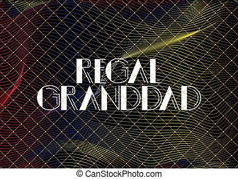 Retro Regal Granddad text. Decorative greeting card, sign ...