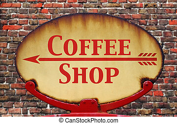 Retro sign Coffee shop - A rusty old retro arrow sign with...