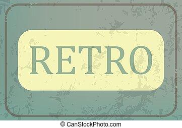 Retro sign