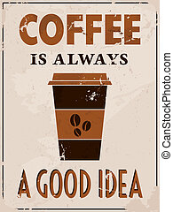 Poster in vintage style with a coffee cup and text.