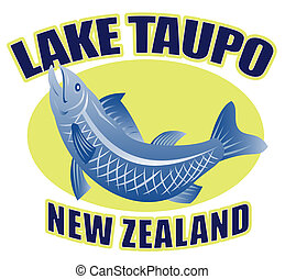 "retro style illustration of a Trout fish jumping side view with words ""lake taupo new zealand"""
