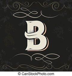 Retro style. Western letter design. Letter B