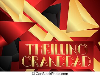 Retro Thrilling Granddad text. Decorative greeting card, ...