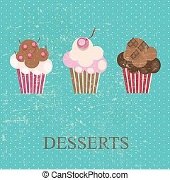 Retro vintage grunge style dessert menu. vector illustration