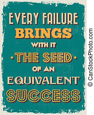 Retro Vintage Motivational Quote Poster. Every Failure...