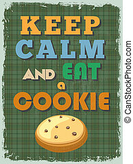 Retro Vintage Motivational Quote Poster. Keep Calm and Eat a...