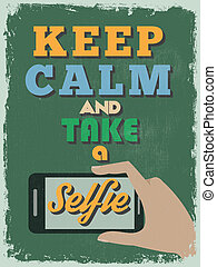 Retro Vintage Motivational Quote Poster. Keep Calm and Take ...