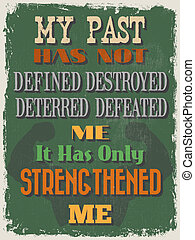 Retro Vintage Motivational Quote Poster. My Past Has Not ...