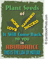 Retro Vintage Motivational Quote Poster. Plant Seeds of ...