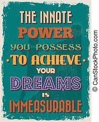 Retro Vintage Motivational Quote Poster. The Innate Power ...
