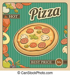 Retro Vintage vector poster whole pizza and the ingredients. For advertising.