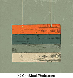 Retro wooden sign. Vector illustration, EPS10