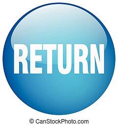 return blue round gel isolated push button