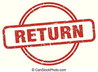 return grunge stamp - return round vintage grunge stamp