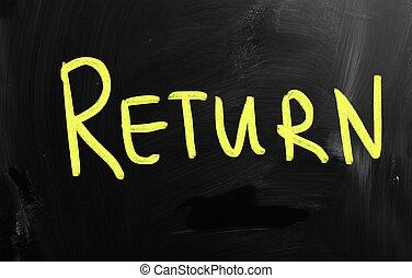 """Return"" handwritten with white chalk on a blackboard"