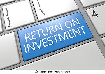 Return on Investment - keyboard 3d render illustration with...