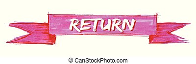 return ribbon - return hand painted ribbon sign