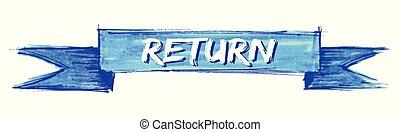 return ribbon - return hand painted ribbon sign