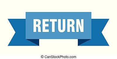return ribbon. return isolated sign. return banner