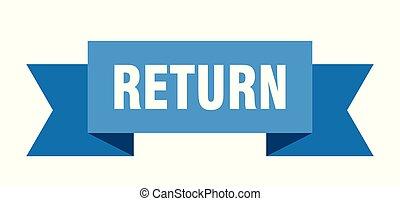 return ribbon. return isolated sign. return banner