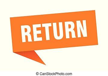 return speech bubble. return sign. return banner