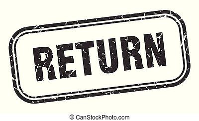 return stamp. return square grunge sign. return