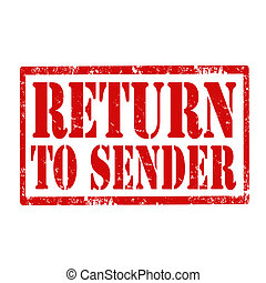 Return To Sender-stamp - Grunge rubber stamp with text...