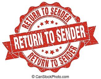 return to sender stamp. sign. seal