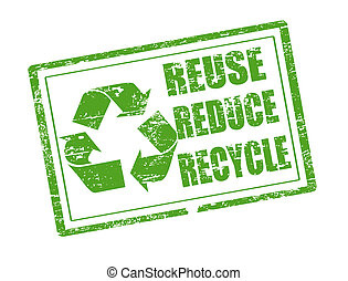 Green grunge rubber stamp with the words reuse, reduce and recycle written inside the stamp