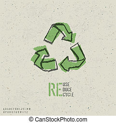 Reuse, reduce, recycle poster design. Include reuse symbol...