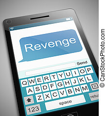 Revenge message concept. - 3d Illustration depicting a phone...