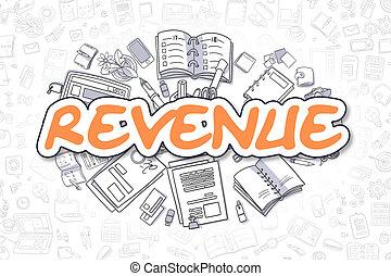 Revenue - Doodle Orange Inscription. Business Concept.