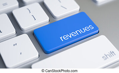Revenues - Inscription on the Blue Keyboard Button. 3D.