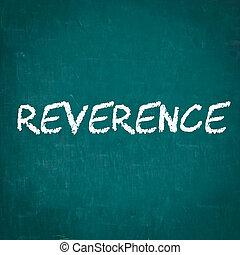 REVERENCE written on chalkboard