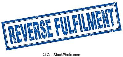 reverse fulfilment square stamp