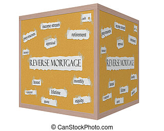 Reverse Mortgage 3D cube Corkboard Word Concept with great terms such as retirement, payments, money and more.