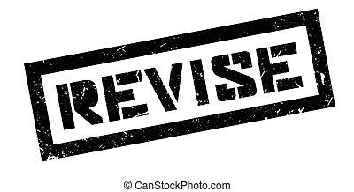 Revise rubber stamp on white. Print, impress, overprint.