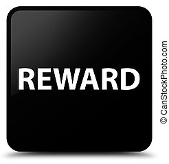 Reward black square button