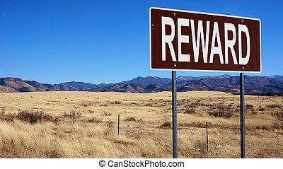 Reward brown road sign