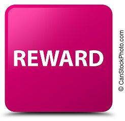 Reward pink square button