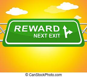 Reward Sign Showing Rewards Benefits 3d Illustration