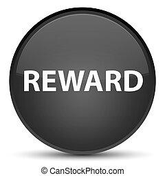 Reward special black round button
