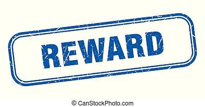 reward stamp. reward square grunge sign. reward