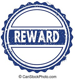 REWARD stamp. sticker. seal. blue round grunge vintage ribbon sign